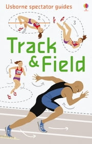 Track and Field: Usborne Spectator Guides ebook by Emily Bone
