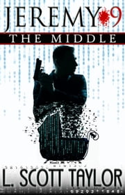 Jeremy 9 The Middle ebook by L. Scott Taylor