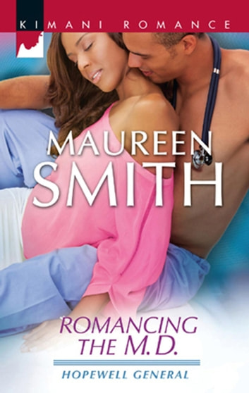 Romancing The M.D. 電子書 by Maureen Smith