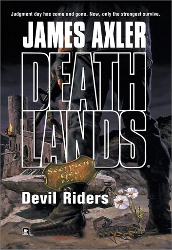 Devil Riders ebook by James Axler