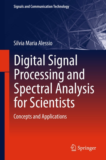 Digital Signal Processing and Spectral Analysis for Scientists