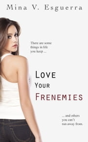 Love Your Frenemies ebook by Mina V. Esguerra