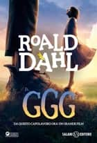 Il GGG ebook by Roald Dahl,Donatella Ziliotto