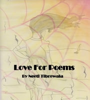 Love for Poems ebook by Neeti Tibrewala