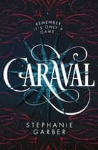 Caraval ebook door Stephanie Garber