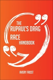 THE+RUPAUL'S+DRAG+RACE+HANDBOOK+:EVERYTHING+YOU+NEED+TO+KNOW+ABOUT+RUPAUL'S+DRAG+RACE
