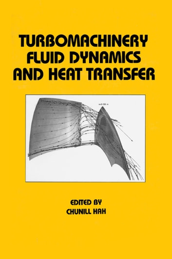 Turbomachinery fluid dynamics and heat transfer ebook by hah turbomachinery fluid dynamics and heat transfer ebook by hah fandeluxe Image collections