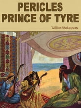 Pericles, Prince Of Tyre ebook by William Shakespeare