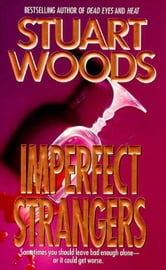 Imperfect Strangers ebook by Stuart Woods