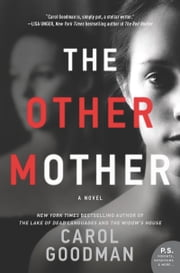 The Other Mother - A Novel ebook by Carol Goodman
