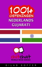 1001+ oefeningen nederlands - Gujarati ebook by Gilad Soffer
