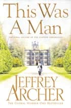 This Was a Man ekitaplar by Jeffrey Archer