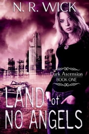 Land of No Angels ebook by N.R. Wick