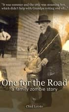 One for the Road ebook by Chad Lutzke
