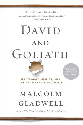 David and Goliath - Underdogs, Misfits, and the Art of Battling Giants ebook by Malcolm Gladwell