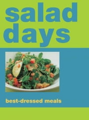 Salad Days ebook by Murdoch Books Test Kitchen