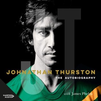 Johnathan Thurston - The Autobiography audiobook by Johnathan Thurston