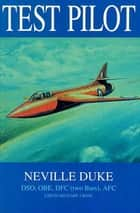 Test Pilot ebook by Neville Duke