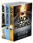 Sean Dillon 3-Book Collection 1: Eye of the Storm, Thunder Point, On Dangerous Ground ebook by Jack Higgins
