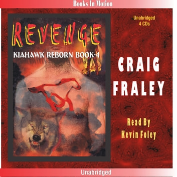 Kiahawk Revenge audiobook by Craig Fraley