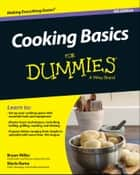 Cooking Basics For Dummies ebook by Marie Rama, Bryan Miller