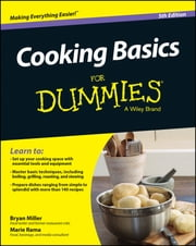Cooking Basics For Dummies ebook by Marie Rama,Bryan Miller