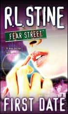 First Date ebook by R.L. Stine