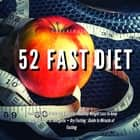 5: 2 Diet: 52 Fast Diet Cookbook to deal with fat & obesity - Healthy Weight Loss + Dry Fasting : Guide to Miracle of Fasting audiobook by Greenleatherr