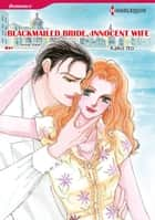 BLACKMAILED BRIDE, INNOCENT WIFE (Harlequin Comics) - Harlequin Comics ebook by Annie West, Kako Ito