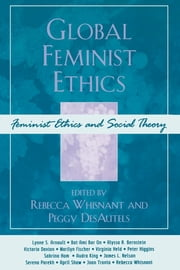 Global Feminist Ethics ebook by