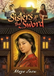 Sisters of the Sword ebook by Maya Snow