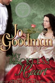 My Reckless Heart (The Thorne Brothers Trilogy, Book 2) ebook by Jo Goodman