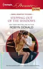 Stepping out of the Shadows ebook by Robyn Donald