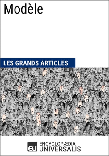 Modèle ebook by Encyclopaedia Universalis,Les Grands Articles
