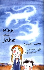 Minn and Jake ebook by Janet S. Wong,Genevieve Cote
