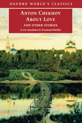 About Love and Other Stories ebook by Anton Chekhov
