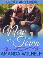 New in Town ebook by Amanda Wilhelm