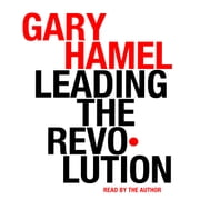 A literary analysis of leading the revolution by gary hamel