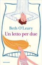 Un letto per due ebook by Beth O'Leary