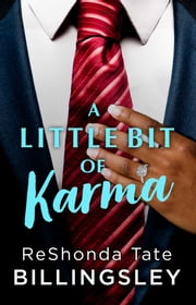 A Little Bit of Karma ebook by ReShonda Tate Billingsley