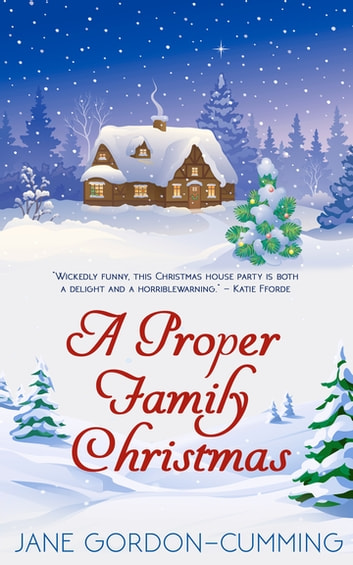 A Proper Family Christmas ebook by Jane Gordon - Cumming