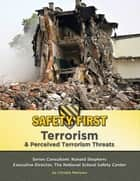 Terrorism & Perceived Terrorism Threats ebook by Christie Marlowe