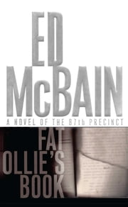 Fat Ollie's Book - A Novel of the 87th Precinct ebook by Ed McBain