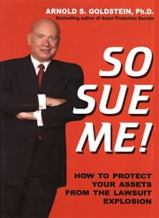 So Sue Me ebook by Arnold Goldstein