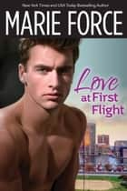 Love at First Flight ebook by