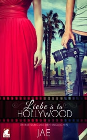 Liebe à la Hollywood ebook by Jae