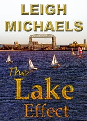 The Lake Effect ebook by Leigh Michaels