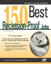 150 Best Recession-Proof Jobs ebook by Editors at JIST,Laurence Shatkin