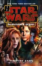 Star Wars: Survivor's Quest ebook by Timothy Zahn
