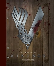 The World of Vikings ebook by Justin Pollard,Michael Hirst